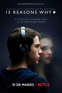 13 Reasons Why (Season 1) [Hindi 5.1 DD + English] Dual Audio | All Episodes | WEB-DL 480p 720p 1080p [x264 | HEVC 10bit]