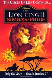 Download The Lion King 2: Simba's Pride (1998) {Hindi-English} 480p [300MB] || 720p [700MB]