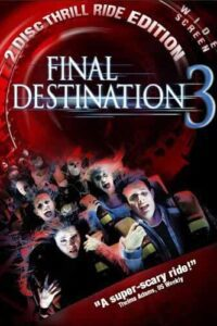 Download Final Destination 3 (2006) {Hindi-English} 720p [700MB] || 1080p [2.8GB]