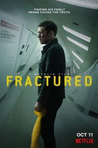 Download Fractured (2019) Dual Audio (Hindi Fan Dubbed-English) 720p [900MB]