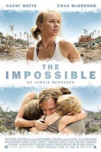 The Impossible 2012 BluRay 1080p 720p 480p | Dual Audio [Hindi Dub – English] [Full Movie]