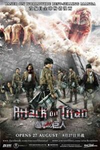 Download Attack on Titan (2015) Part 1 Movie {Hindi Dubbed} Bluray 480p [400MB] || 720p [900MB]