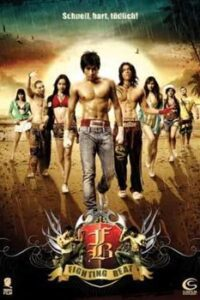 Download FB Fighting Beat (2007) Dual Audio (Hindi-Thai) 480p [300MB] || 720p [1GB]