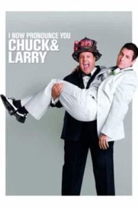 Download I Now Pronounce You Chuck And Larry (2007) Dual Audio (Hindi-English) 480p [400MB] || 720p [900MB]
