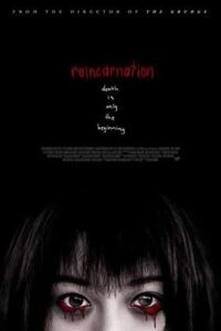 Download Reincarnation (2005) Dual Audio (Hindi-English) 480p [300MB] || 720p [1GB]