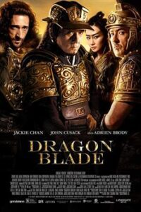 Dragon Blade 2015 ( Hindi Dubbed – English ) Dual Audio 480p 720p 1080p BRRip Free Download