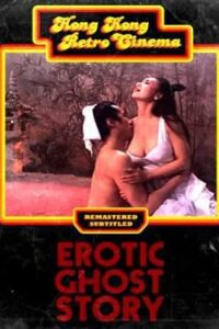 Erotic Ghost Story (1990) UNRATED [BluRay 720p & 480p] Dual Audio [Hindi Dubbed – Chinese] Eng Subs [18+]