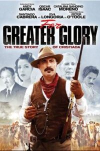 For Greater Glory: The True Story of Cristiada (2012) Dual Audio [Hindi Dubbed + English] BluRay 720p & 480p [Full Movie]