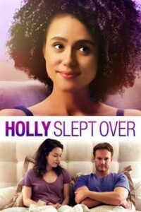 Holly Slept Over (2020) Dual Audio [Hindi Dubbed DD 5.1 + English] Web-DL 1080p 720p 480p [Full Movie]