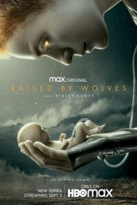Raised by Wolves (Season 1) Web-DL 720p HEVC 10Bit [In English] [Episode 8-9 Added !] [HBO TV Series]