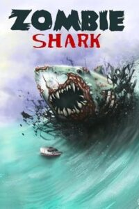 Zombie Shark (2015) UNRATED BluRay 720p & 480p | Dual Audio [Hindi Dubbed – English ] x264 Eng Subs