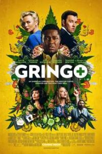 Gringo (2018) Dual Audio [Hindi (ORG) + English] BluRay 1080p 720p 480p [Full Movie]