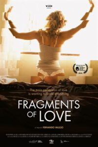 Fragments of Love (2016) Hindi (Unofficial Dubbed) + Spanish] Dual Audio | WEBRip 480p 720p [Full Movie] [18+]