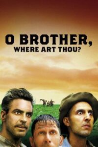 O Brother, Where Art Thou? (2000) Dual Audio [Hindi Dubbed (5.1 DD) + English] BluRay 1080p 720p 480p [HD]
