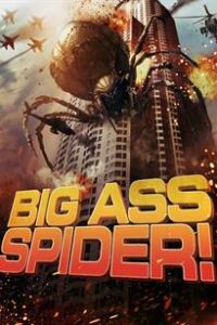 Big Ass Spider! (2013) Dual Audio [Hindi Dubbed (ORG) + English] BluRay 720p & 480p [HD]