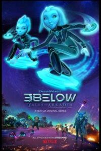 Download 3Below Tales of Arcadia Season 2 Hindi Dubbed (5.1 DD) [Dual Audio] All Episodes | WEB-DL 720p & 480p [Netflix Series]