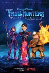 Trollhunters: Tales of Arcadia (Season 3) Hindi Dubbed (5.1 DD) [Dual Audio] | WEB-DL 1080p 720p 480p [NF Series]