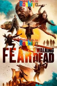 Download Fear The Walking Dead Season 5 480p – 720p – 1080p HD WEB-DL x264 English, AMC [EPISODE 7 ADDED]